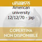 American university 12/12/70 - jap cd musicale di Allman brothers band
