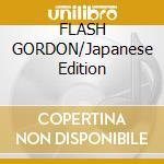 FLASH GORDON/Japanese Edition cd musicale di QUEEN