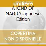 A KIND OF MAGIC/Japanese Edition cd musicale di QUEEN