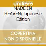 MADE IN HEAVEN/Japanese Edition cd musicale di QUEEN