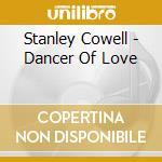 Dancers in love cd musicale di Cowell Stanley