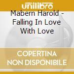 Mabern Harold - Falling In Love With Love cd musicale di Harold Mabern