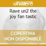 Rave un2 the joy fan tastic cd musicale di Prince