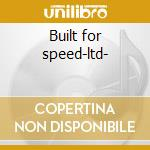 Built for speed-ltd- cd musicale di Cats Stray