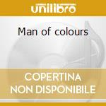 Man of colours cd musicale di Icehouse