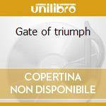 Gate of triumph cd musicale di Moon Concerto