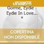 Eydie in love cd musicale di Eydie Gorme