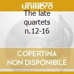 The late quartets n.12-16 cd musicale di Beethoven ludwig van