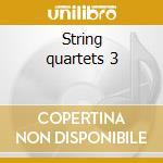 String quartets 3 cd musicale di Antonin Dvorak