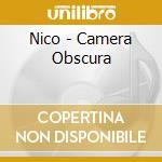 Nico - Camera Obscura cd musicale di Nico