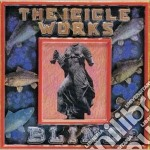 Works Icicle - Blind cd musicale di ICICLE WORKS