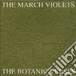 March Violets - Botanic Verses cd musicale di Violets March