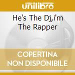 HE'S THE DJ,I'M THE RAPPER cd musicale di JAZZY JEFF & FRESH PRINCE