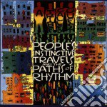 A Tribe Called Quest - People'S Instinctive Travels And The Paths Of Rhythm cd musicale di A TRIBE CALLED QUEST