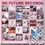 NO FUTURE PUNK SINGLES C                  cd musicale di Artisti Vari