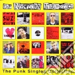 New Town Neurotics - Punk Singles Collection cd musicale di NEW TOWN NEUROTICS