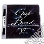 Gap band vi - expanded edition cd musicale di Band Gap