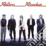 Bay City Rollers - Ricochet cd musicale di BAY CITY ROLLERS