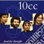 10 Cc - Food For Thought cd musicale di Cc 10