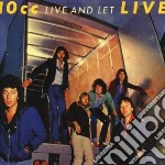 10cc - Live And Let Live cd musicale di Cc 10