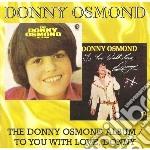 Osmond, Donny - Donny Osmond Album / Toyou With Love, Do cd musicale di Donny Osmond