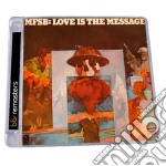 Love is the message - expanded edition cd musicale di Mfsb
