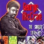 George Mccrae - Singles 1974-76 cd musicale di George Mcrae