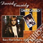 David Cassidy - Home Is Where The Heart Is / Getting It cd musicale di David Cassidy