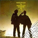 Brewer & Shipley - Down In L.a. cd musicale di Brewer & shipley