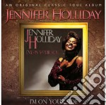 Jennifer Holliday - I'm On Your Side cd musicale di Jennifer Holliday