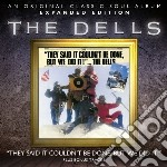Dells - They Said It Couldn T Be Done But We Did cd musicale di Dells