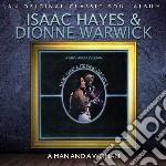 Isaac Hayes / Dionne Warwick - Man And A Woman cd musicale di Isaac/warwick Hayes
