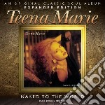 Naked to the world - expanded edition cd musicale di Teena Marie