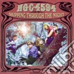 Ngc4594 - Skipping Through The Night cd musicale di NGC4594