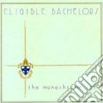 Monochrome Set - Eligible Bachelors cd musicale di Set Monochrome