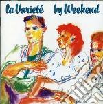 Weekend - La Variete' cd musicale di WEEKEND