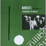 Mobiles - Drowning In Berlin - The Best Of cd musicale di MOBILES