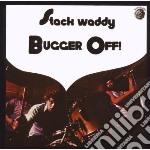 Stack Waddy - Bugger Off! cd musicale di Waddy Stack