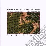 Martha And The Muffi - Danseparc cd musicale di MARTHA AND THE MUFFI
