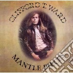 Clifford T. Ward - Mantle Pieces cd musicale di Clifford t. Ward