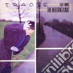 Tracie - Far From The Hurting Kind cd musicale di TRACIE