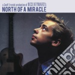 North of a miracle deluxe edition cd musicale di Nick Heyward