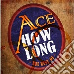 Ace - How Long... The Best Oface cd musicale di ACE
