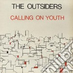 Outsiders - Calling On Youth cd musicale di Outsiders