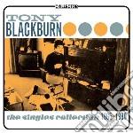 Tony Blackburn - Singles Collection 1965-1980 cd musicale di Tony Blackburn