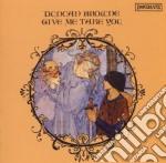 Duncan Browne - Give Me Take You cd musicale di Duncan Browne
