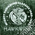 Hawkwind - Mighty Hawkwind Classics cd musicale di HAWKWIND