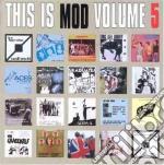 THIS IS MOD VOL.5                         cd musicale di Artisti Vari