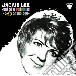 Jackie Lee - End Of A Rainbow - A Pye Anthology cd musicale di Jackie Lee