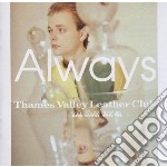 Always - Thames Valley Leather Cl cd musicale di ALWAYS